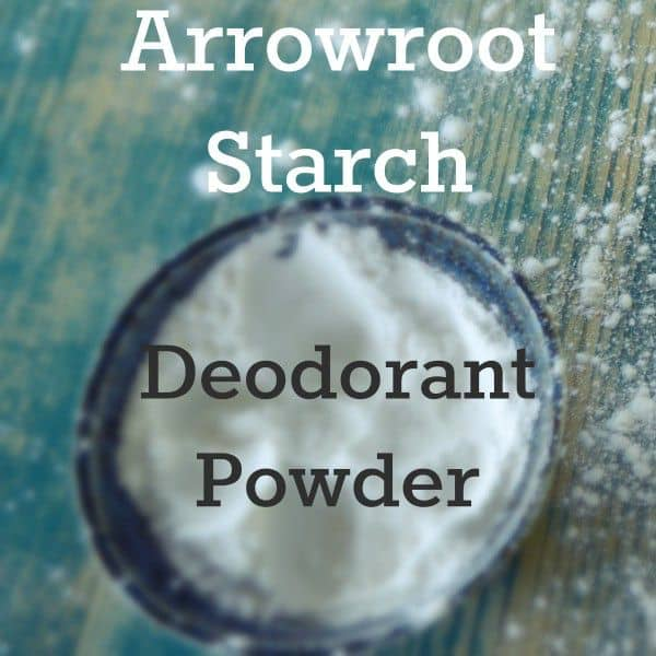 Using Arrowroot Powder as Homemade Deodorant Powder