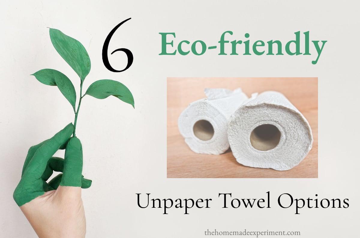 Best Unpaper Towels – Reusable Paper Towel Alternatives