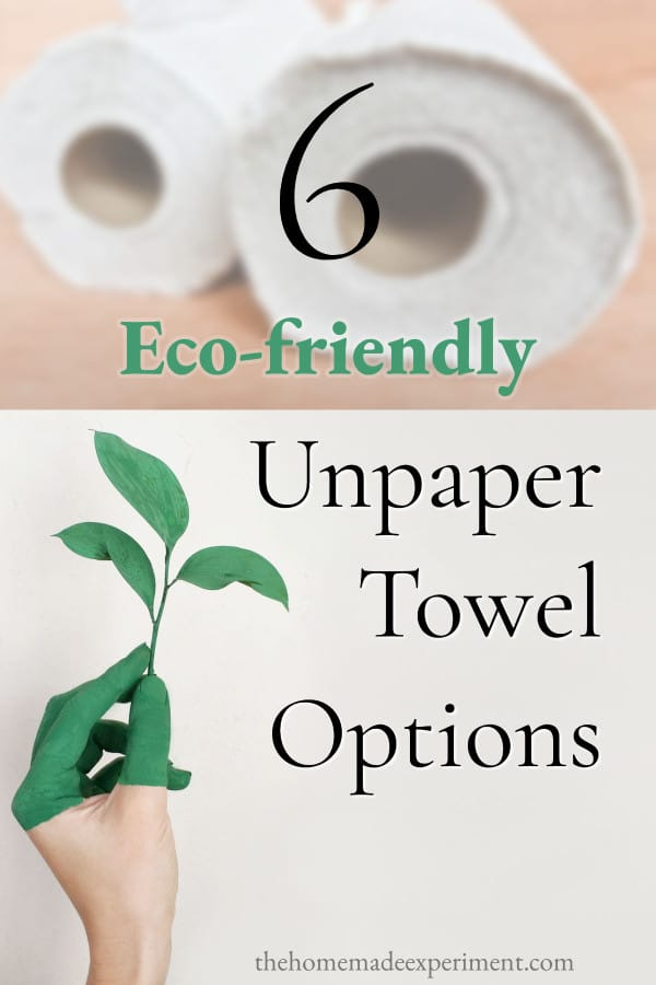 6 eco-friendly zero waste unpaper towel options for a greener kitchen and home!